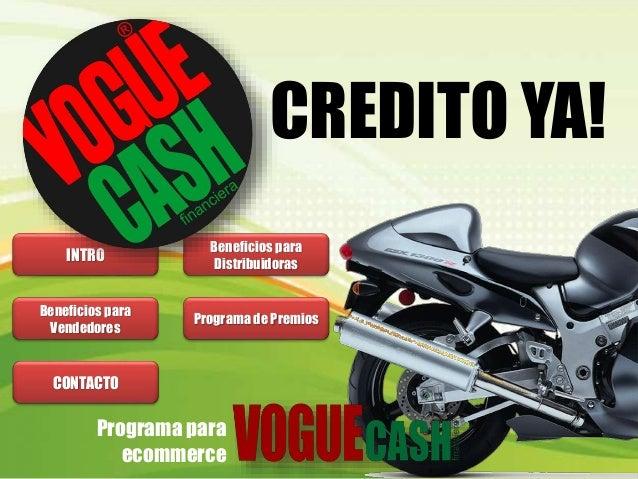 Programa para ecommerce INTRO Beneficios para Distribuidoras Beneficios para Vendedores Programa de Premios CONTACTO CREDI...