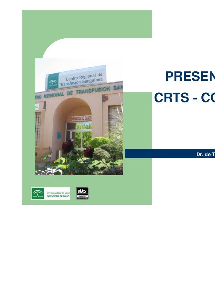 PRESENTACIONCRTS - CORDOBA     Dr. de Torres Fabios               Mayo de 2009