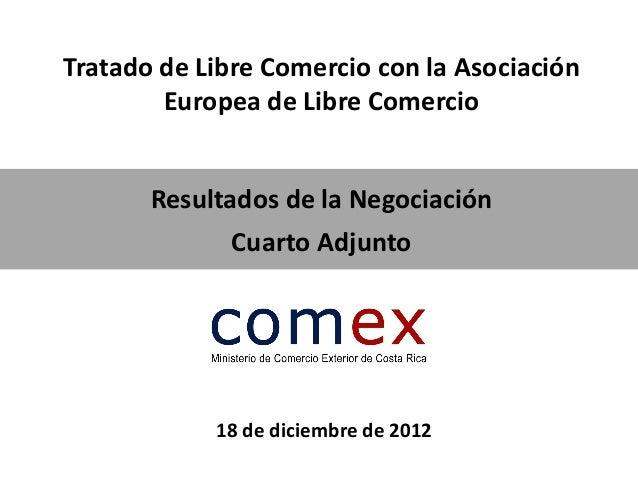Tratado de Libre Comercio con la Asociación        Europea de Libre Comercio       Resultados de la Negociación           ...