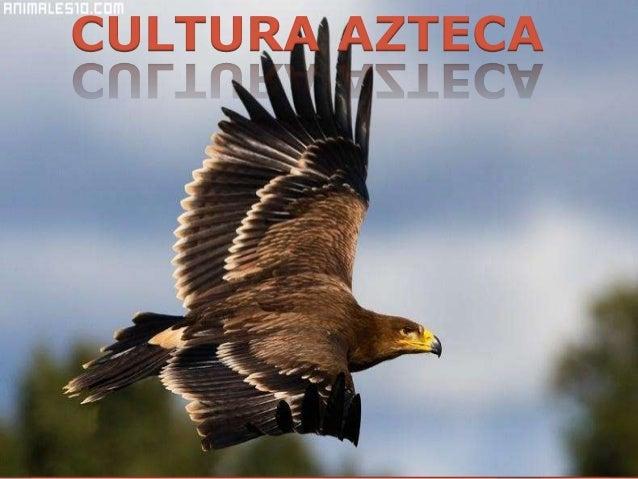 Cultura Los Cultura Azteca Los