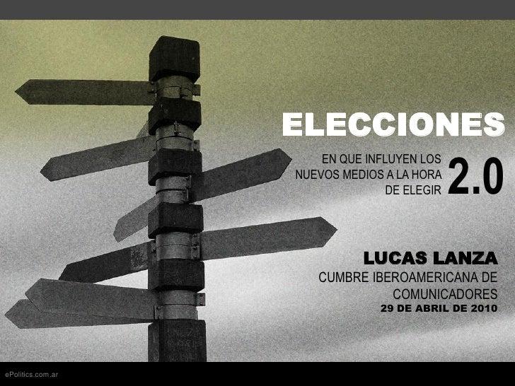 Presentacion cumbre de comunicadores   elecciones 2.0