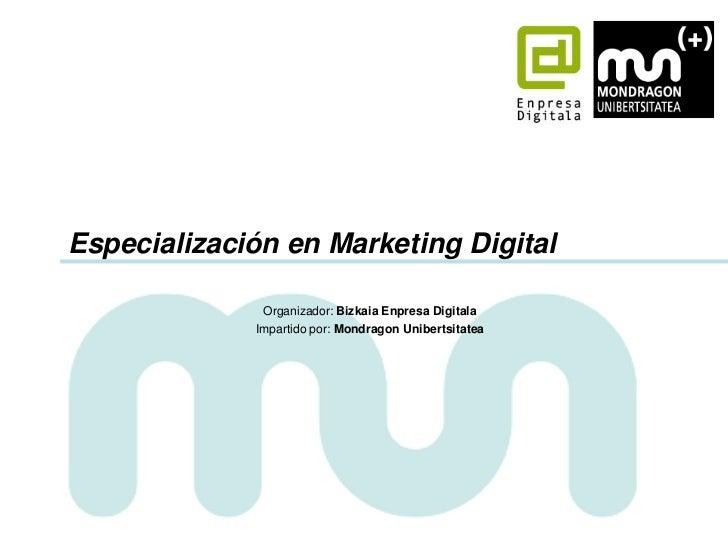 Presentacion curso Especializacion en marketing digital