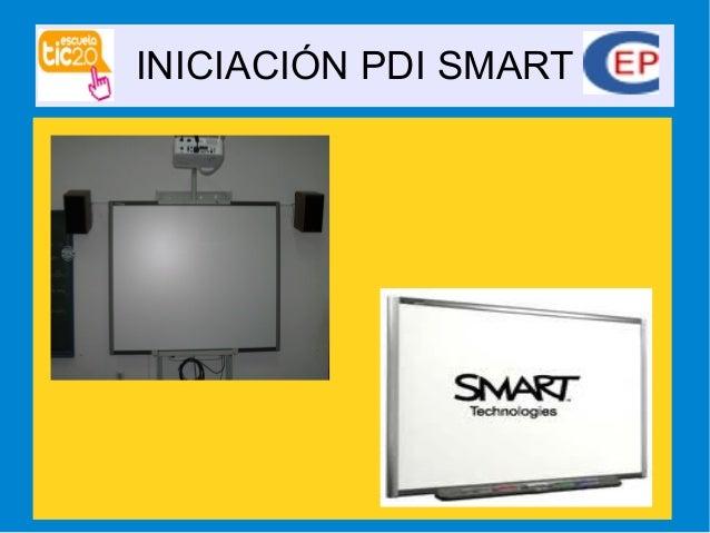 INICIACIÓN PDI SMART