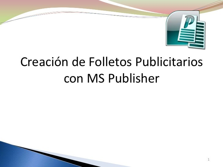 Creación de Folletos Publicitarios con MS Publisher 1