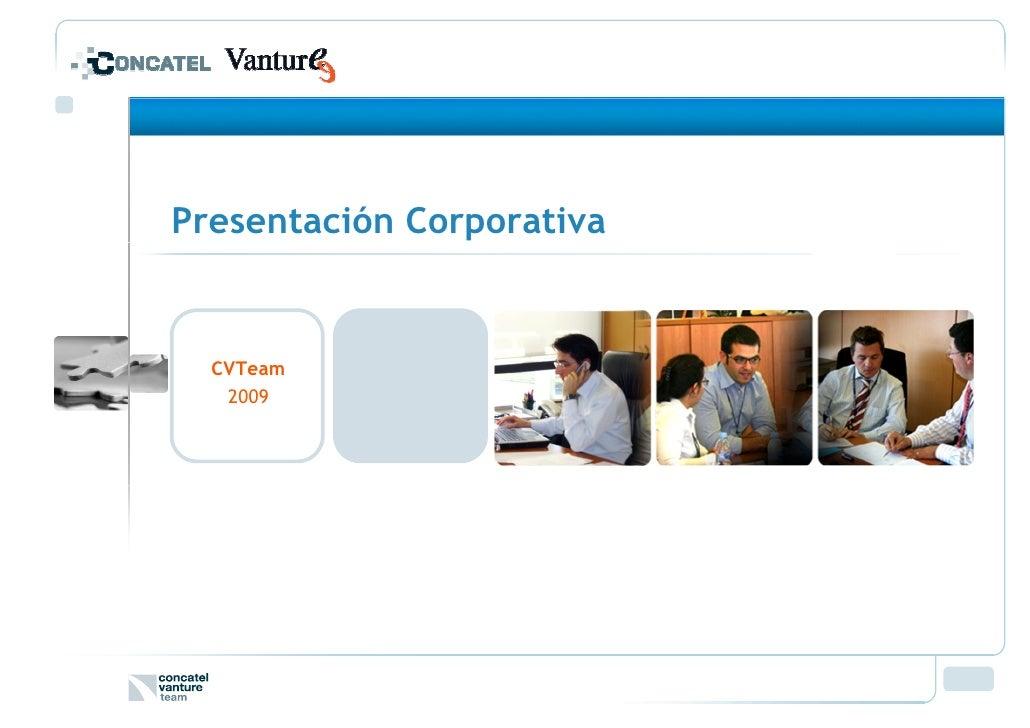 Presentación Corporativa     CVTeam    2009