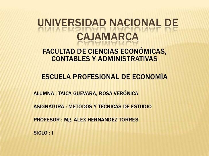 UNIVERSIDAD NACIONAL DE CAJAMARCA<br />FACULTAD DE CIENCIAS ECONÓMICAS, CONTABLES Y ADMINISTRATIVAS<br />ESCUELA PROFESION...