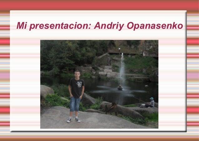 Presentacion de andriy opanasenko