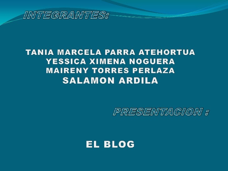  Un Blog (también bitácora, cuaderno bitácora , ciberbitácora o  ciberdiario) es un sitio web periódicamente actualizado ...
