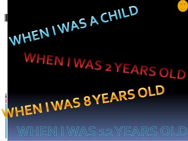 Presentacion de cuando yo era niño  .-