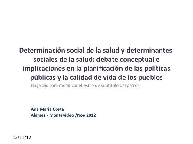 Determinación social de la salud y determinantes      sociales de la salud: debate conceptual e   implicaciones en la plan...