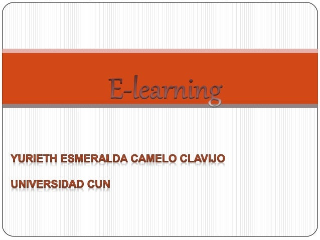  Generalidades de E-Learning  Ventajas de E-Learning  Desventajas de E-Learning  Herramientas de E-Learning  Platafor...