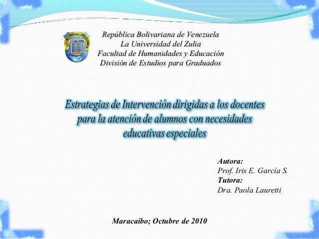 República Bolivariana de Venezuela La Universidad del Zulia Facultad de Humanidades y Educación División de Estudios para ...