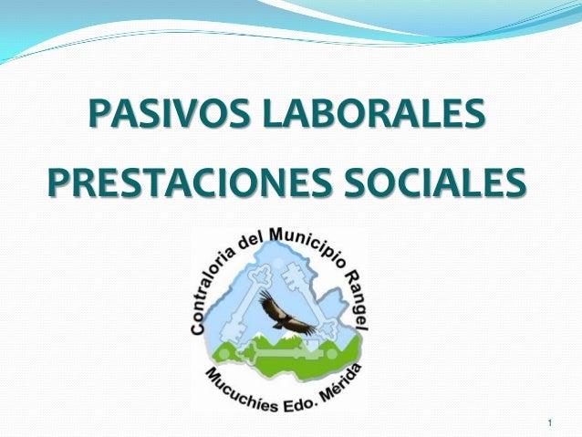 1 PASIVOS LABORALES PRESTACIONES SOCIALES