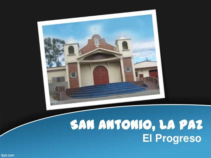 San Antonio, La Paz          El Progreso