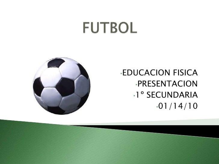 Presentacion De Futbol Power Point