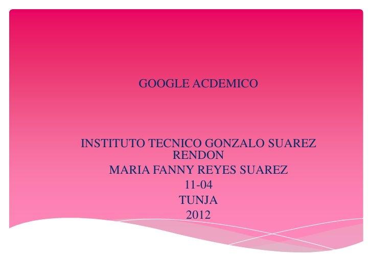 Presentacion de google academico