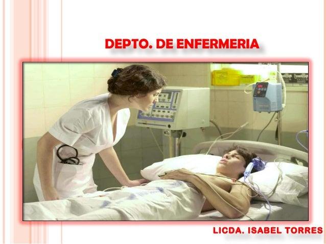 DEPTO. DE ENFERMERIA  LICDA. ISABEL TORRES