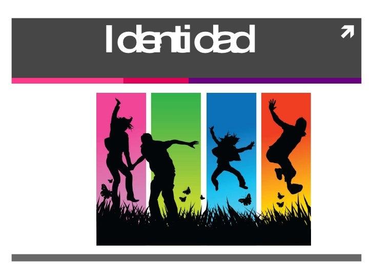 Identidad  en la Adolescencia