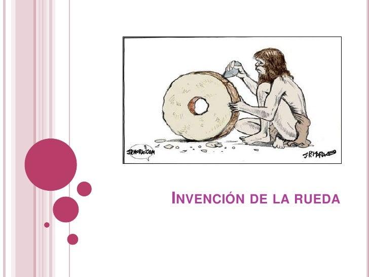 Invención de la rueda<br />