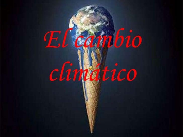 Presentacion del cambio climático