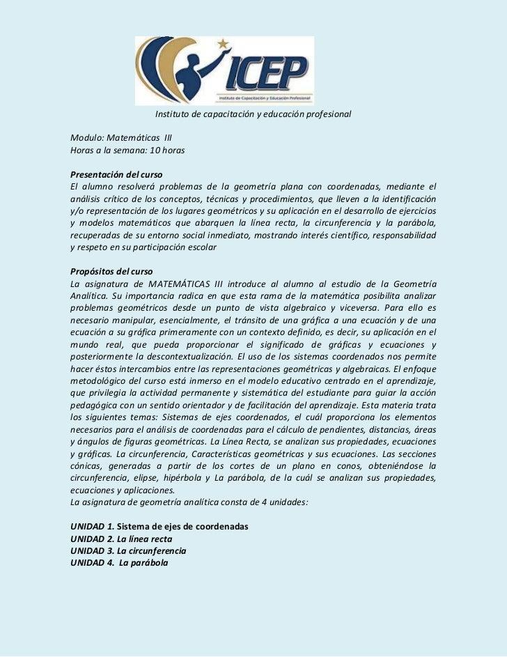Instituto de capacitación y educación profesionalModulo: Matemáticas IIIHoras a la semana: 10 horasPresentación del cursoE...