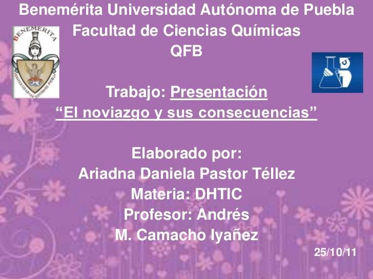 Benemérita Universidad Autónoma de Puebla     Facultad de Ciencias Químicas                   QFB          Trabajo: Presen...