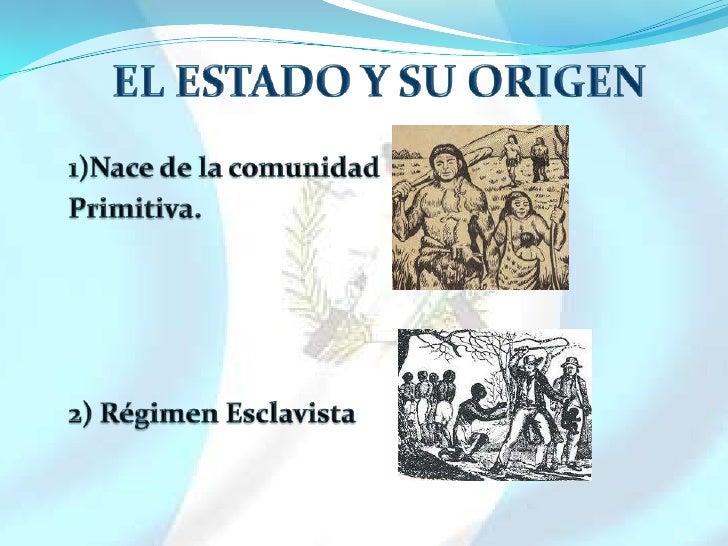 3) Régimen Feudal.                 4) Régimen Capitalista.