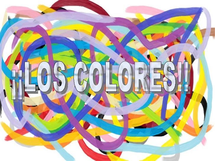 ¡¡LOS COLORES!!