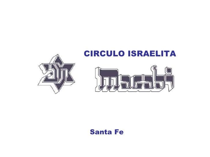 CIRCULO ISRAELITA Santa Fe