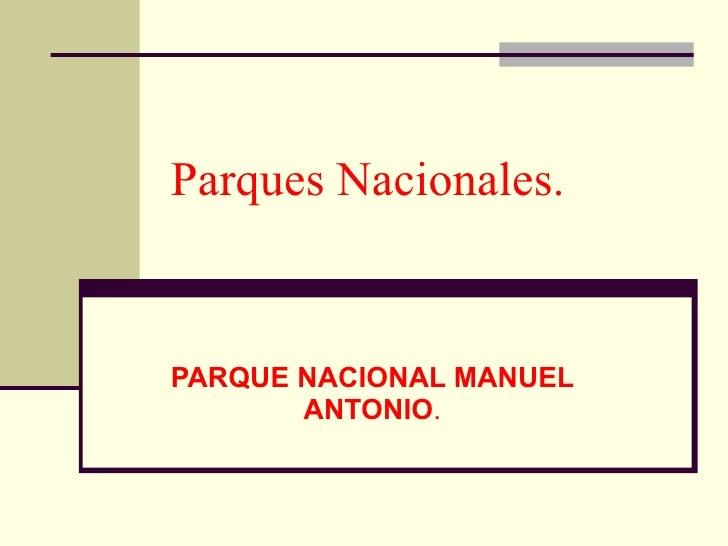 Presentacion De Parques Nacionales