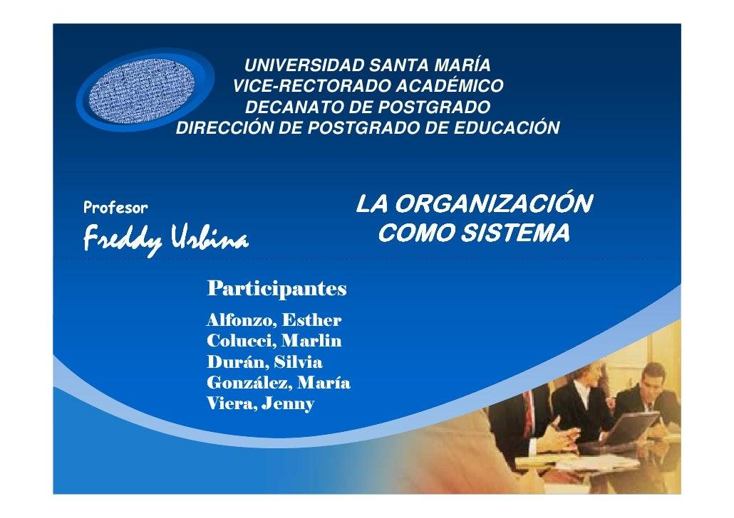 UNIVERSIDAD SANTA MARÍA   CURN     VICE-RECTORADO ACADÉMICO             DECANATO DE POSTGRADO       DIRECCIÓN DE POSTGRADO...