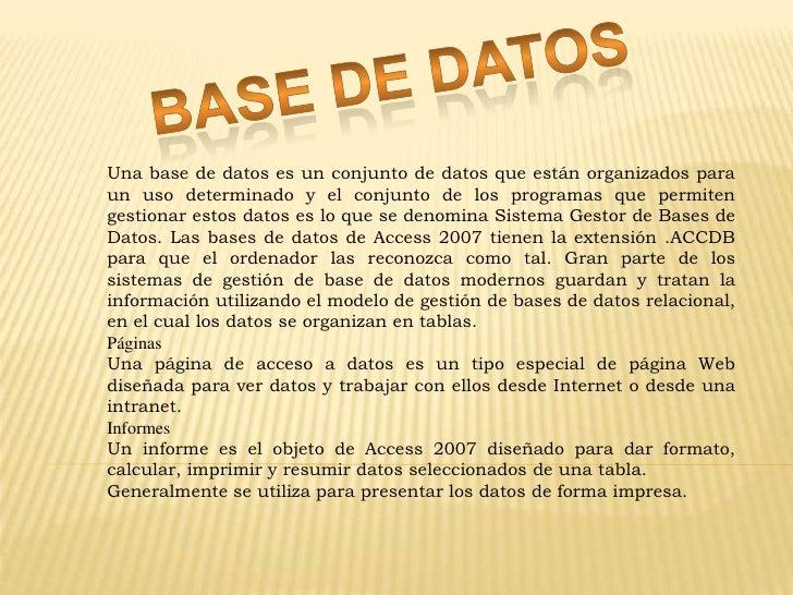 BASE DE DATOS<br />Una base de datos es un conjunto de datos que están organizados para un uso determinado y el conjunto d...