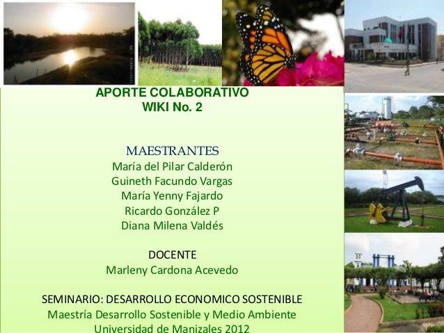 APORTE COLABORATIVO              WIKI No. 2              MAESTRANTES            María del Pilar Calderón            Guinet...