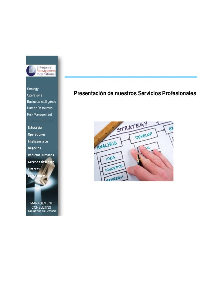 StrategyOperations                      Presentación de nuestros Servicios ProfesionalesBusiness IntelligenceHuman Resourc...