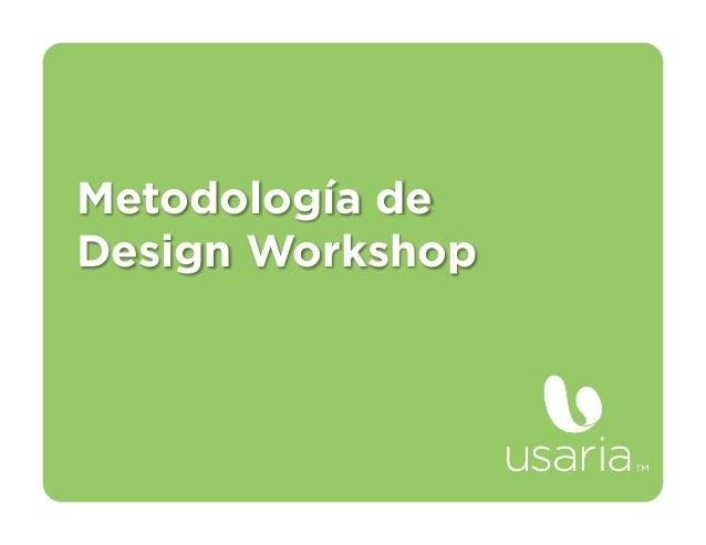 Metodología deDesign Workshop
