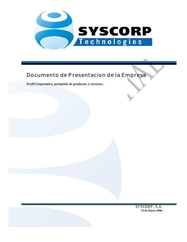 Documento de Presentacion de la EmpresaPerfil Corporativo, portafolio de productos y servicios.                           ...