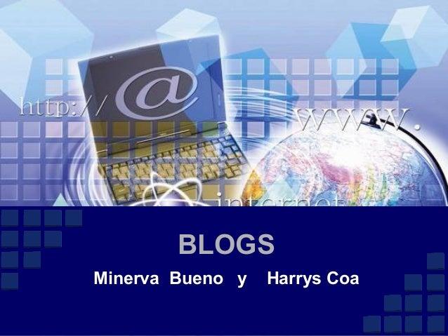 BLOGS Minerva Bueno y Harrys Coa