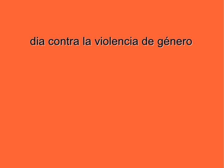 dia contra la violencia de género