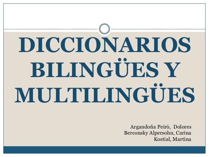 DICCIONARIOS BILINGÜES YMULTILINGÜES         Argandoña Peiró, Dolores       Berconsky Alpersohn, Carina                   ...