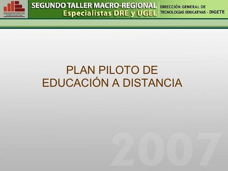 PLAN PILOTO DE EDUCACIÓN A DISTANCIA