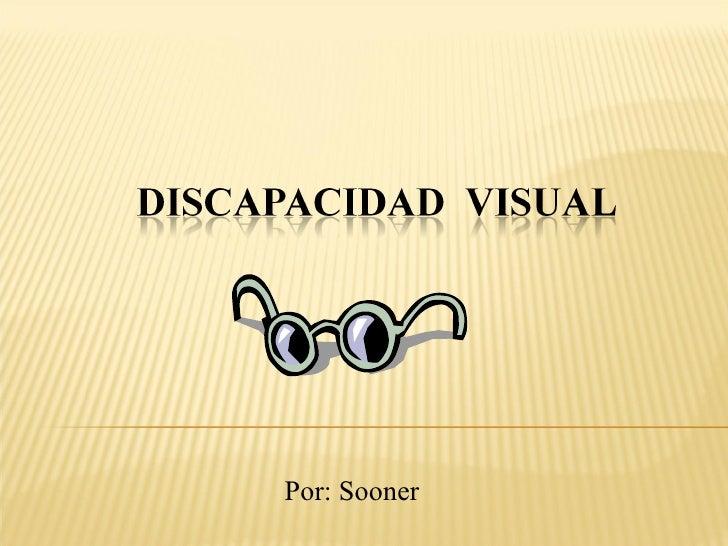 Presentacion Discapacidad Visual