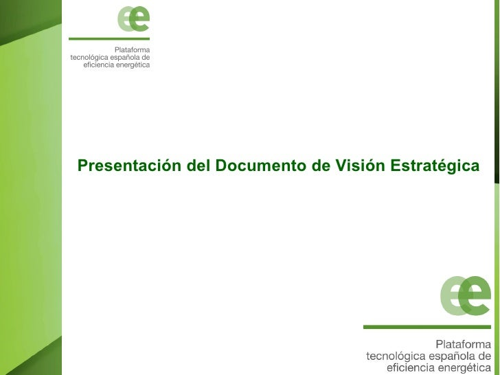 Plataforma Tecnológica Española de Eficiencia Energética vision