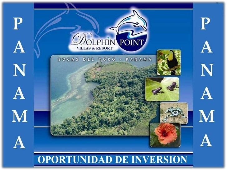 PROPUESTA DE NEGOCIOS      PROYECTO EN BOCAS DEL TORO          REPUBLICA DE PANAMA  - Presentación:Nosotros: DOLPHIN & SHA...
