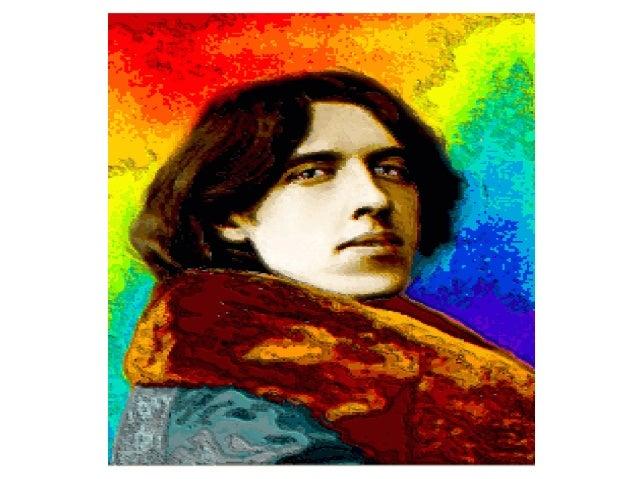 Oscar Wilde • Oscar Wilde O´Flahertie Wilde was born on 16 October 1854 in Dublín. • His father was an important surgeon, ...