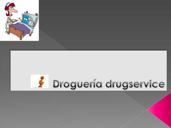 Presentacion  droguería drugservice
