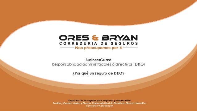 BusinessGuardResponsabilidad administradores o directivos (D&O)¿Por qué un seguro de D&O?