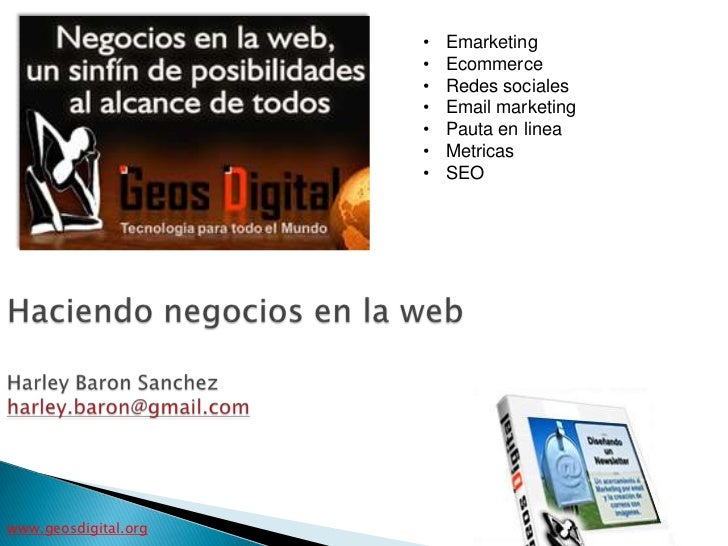 •   Emarketing                      •   Ecommerce                      •   Redes sociales                      •   Email m...