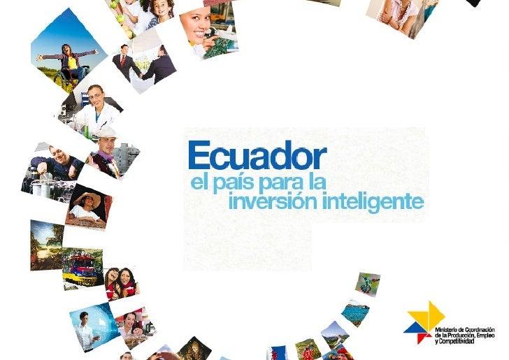 Presentación PPT Ecuador - El País de la Inversión Inteligente / Ecuador  - A Smart Investment Option