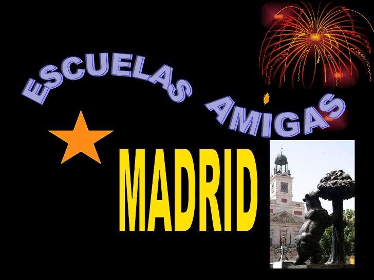 ESCUELAS AMIGAS MADRID