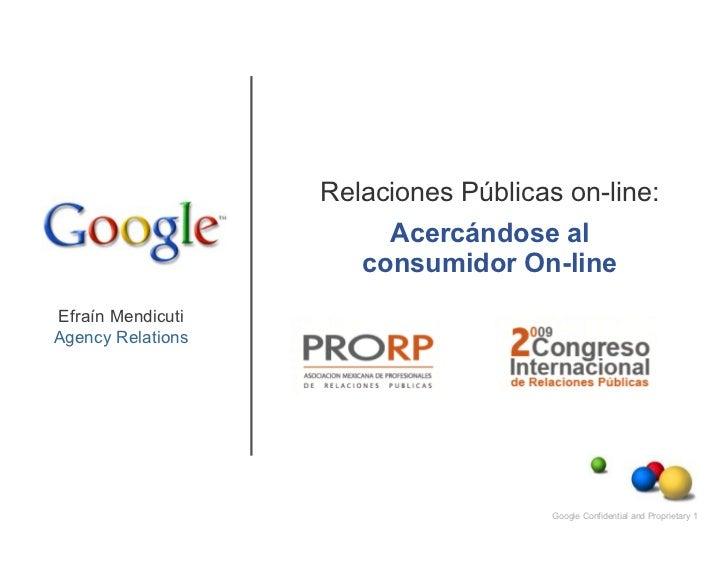 Relaciones Públicas on-line:                        Acercándose al                      consumidor On-lineEfraín Mendicuti...